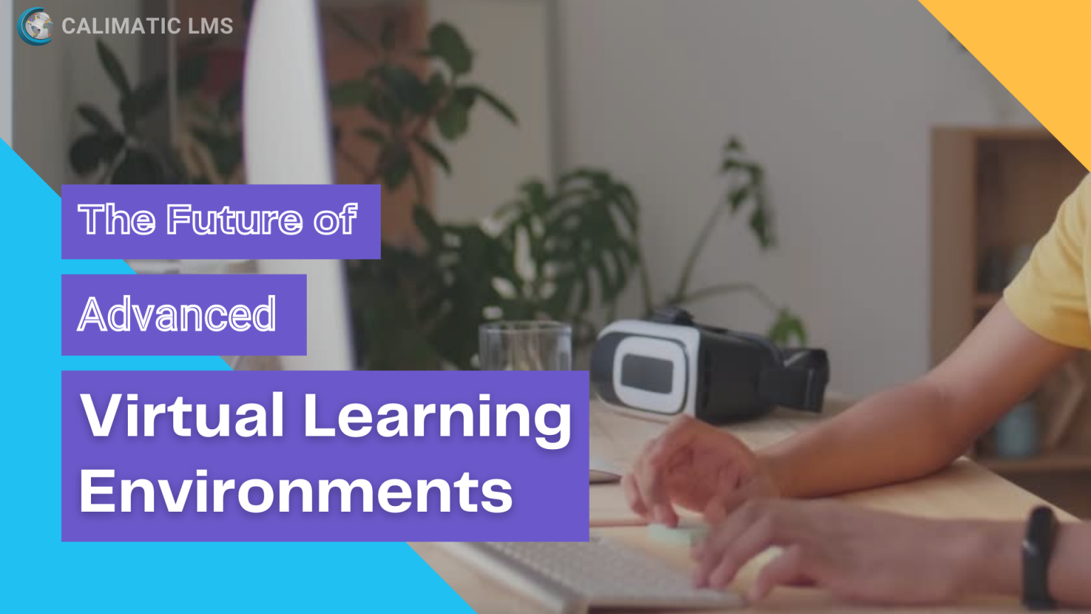 LMS Advanced Virtual Learning