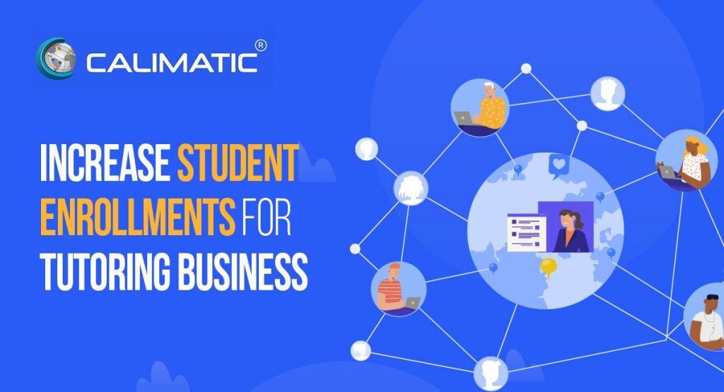 Increase Student Enrollments for Tutoring Business