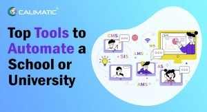 Top Tools (Education Software) to Automate a School or University