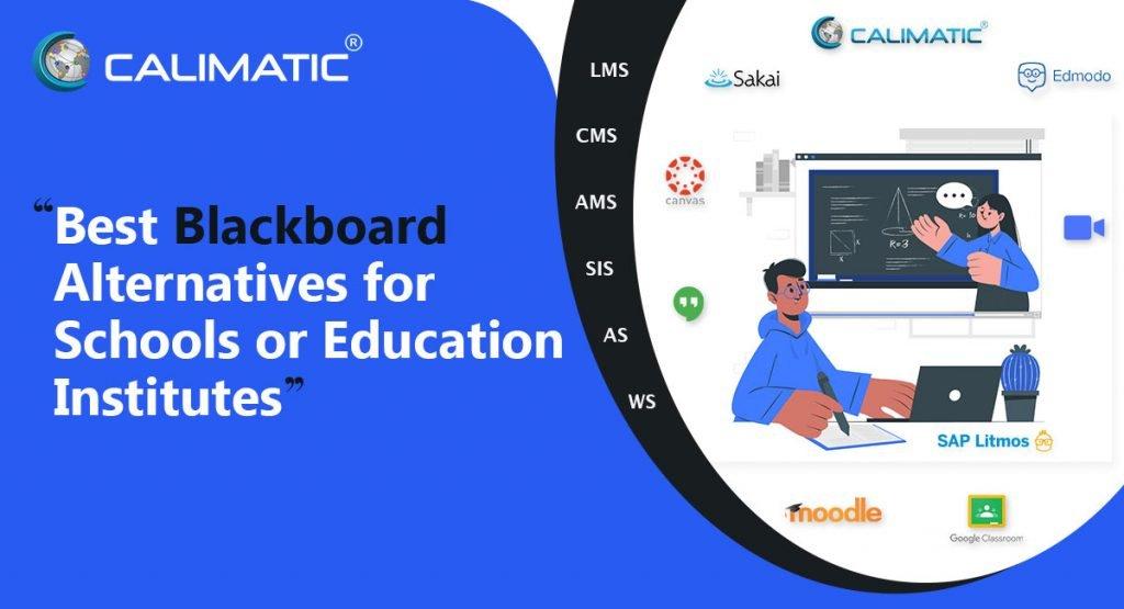 Calimatic Best Blackboard Alternatives for Schools or Education Institutes