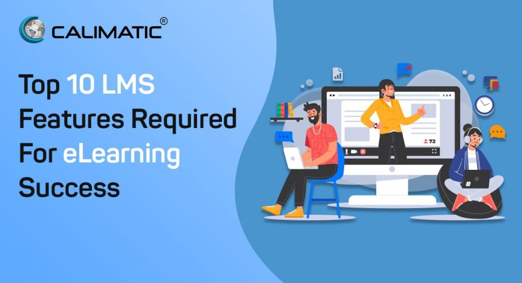 Top 10 LMS Features Required For eLearning Success