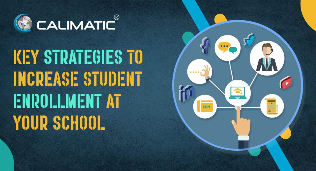 Key Strategies to Increase Student Enrollment At Your School