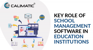 Key Role of School Management Software in Education Institutions